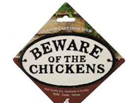 Waakbord kippen - Beware of the chickens